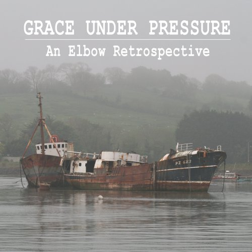 Grace Under Pressure – an Elbow Retrospective